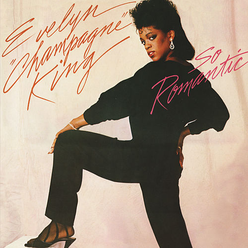 So Romantic (Expanded) de Evelyn Champagne King