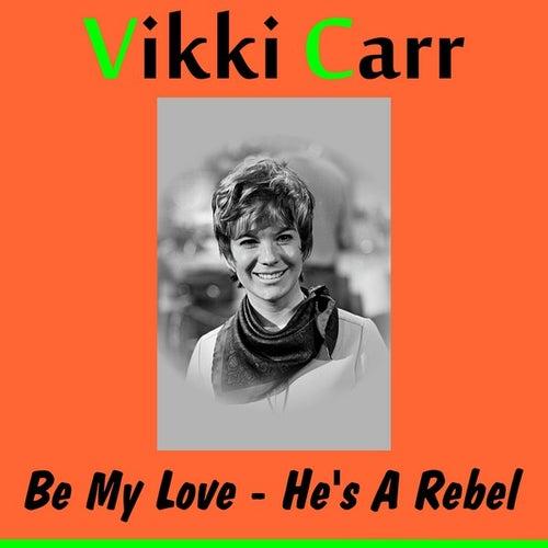 Be My Love de Vikki Carr