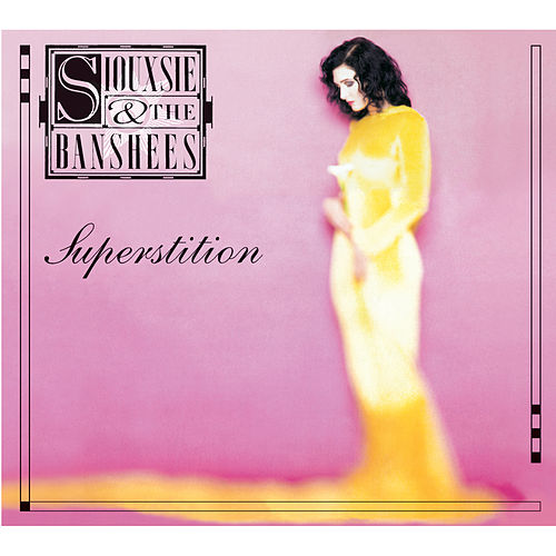Superstition de Siouxsie and the Banshees
