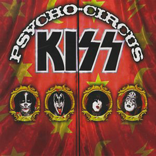 Psycho Circus by KISS