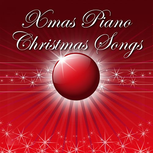 Christmas Songs von Xmas Piano