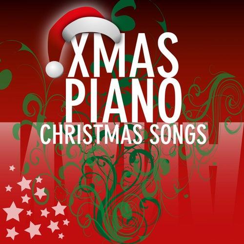 Christmas Songs von Xmas Piano