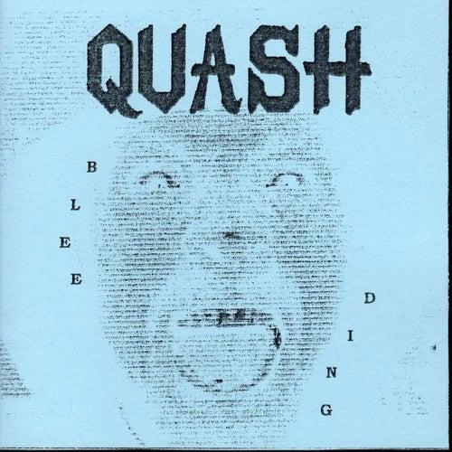 The Bleeding van Quash