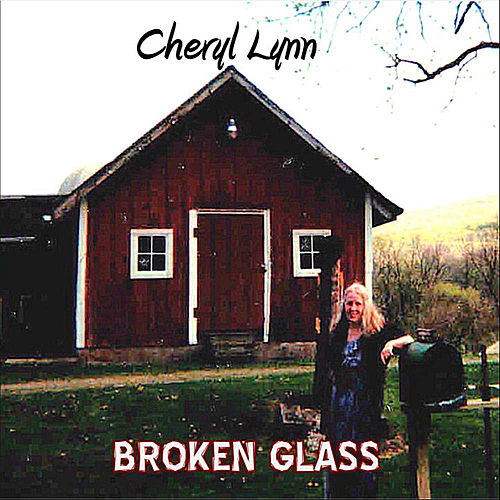 Broken Glass by Cheryl Lynn
