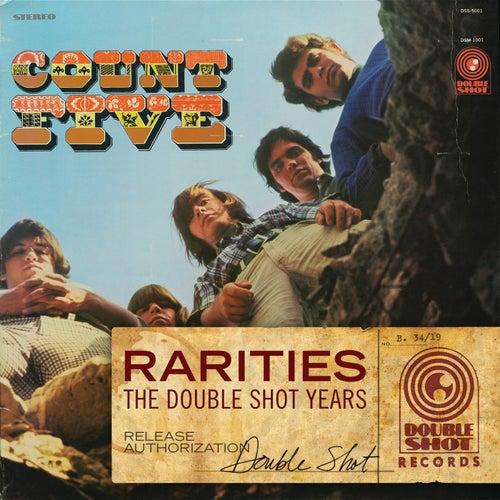 Rarities - The Double Shot Years di Count Five