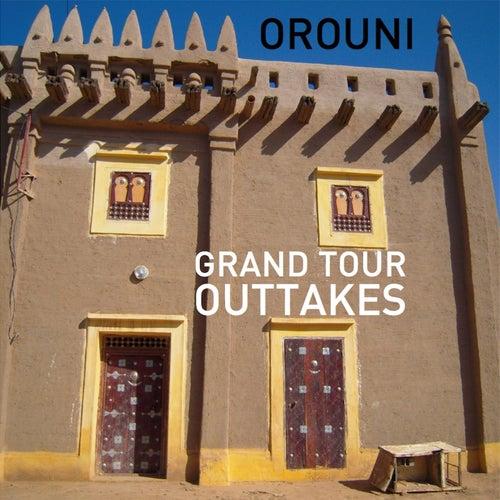 Grand Tour Outtakes de Orouni