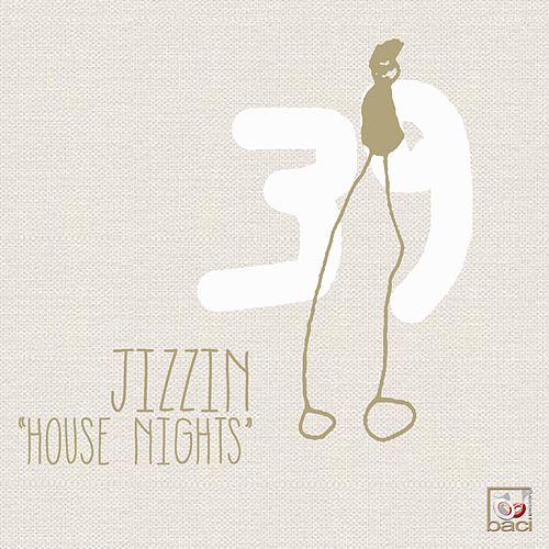 House Nights di Jizzin