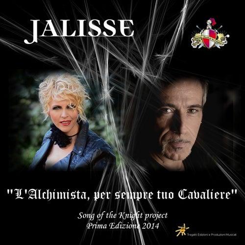 L'alchimista, Per Sempre Tuo Cavaliere (Song of the Knight Project Per La Giornata Mondiale Dei Cavalieri 2014) di Jalisse