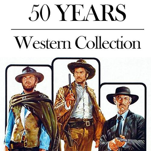 Western Collection (50 Years) by Various Artists