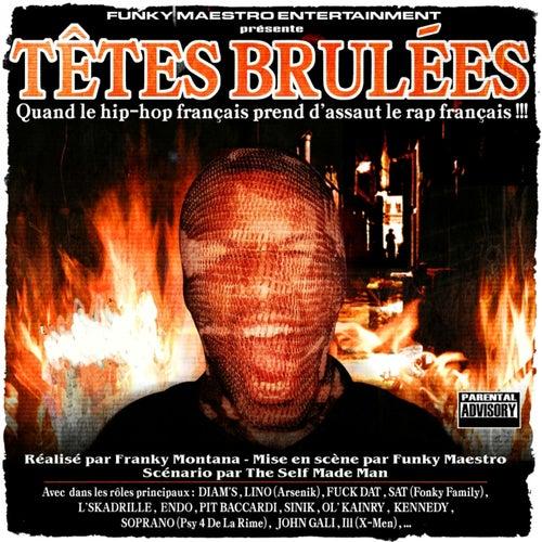 Têtes brulées, vol. 1 (Réalisé par Franky Montana, mise en scène par Funky Maestro, scénario par The Self Made Man) de Various Artists