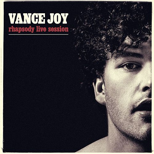 Rhapsody Live Session by Vance Joy