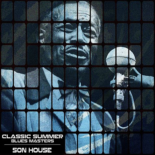Classic Summer Blues Masters de Son House