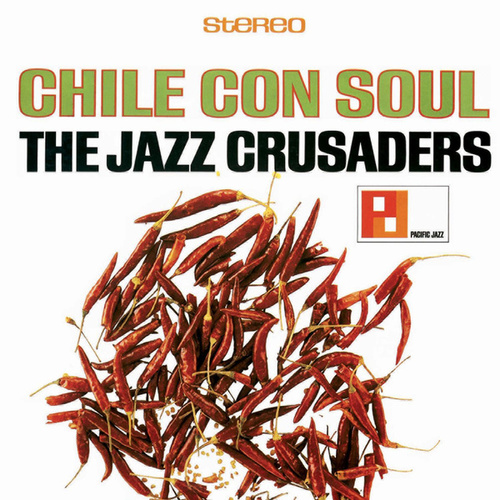 Chile Con Soul von The Crusaders