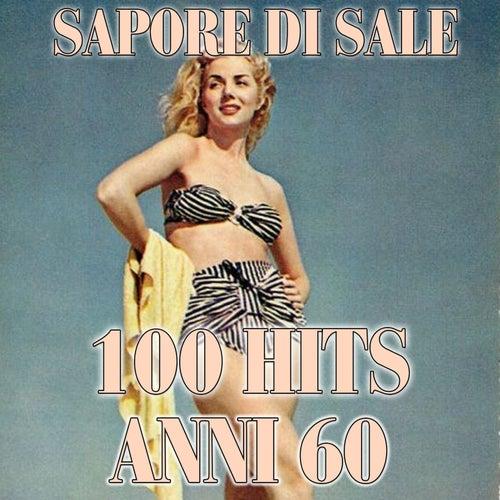 Sapore di sale (100 hits anni 60) von Various Artists