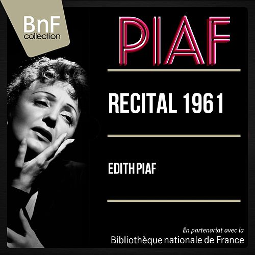 Récital 1961 (Live, Stereo Version) de Edith Piaf