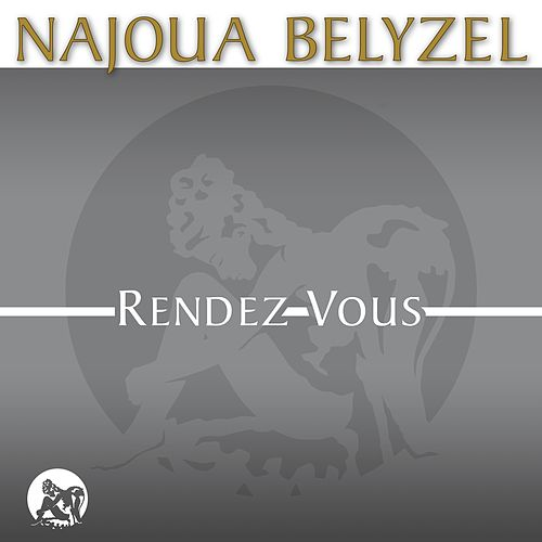Rendez-vous (Edit) by Najoua Belyzel