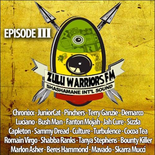 Zulu Warriors FM, Vol. 3 (Shashamane Int'l Sound) by Various Artists