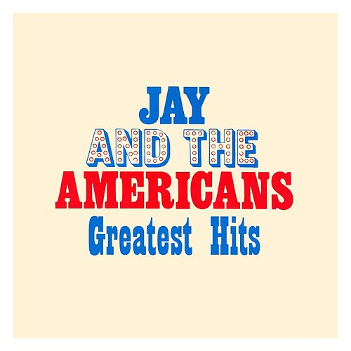 Greatest Hits van Jay & The Americans