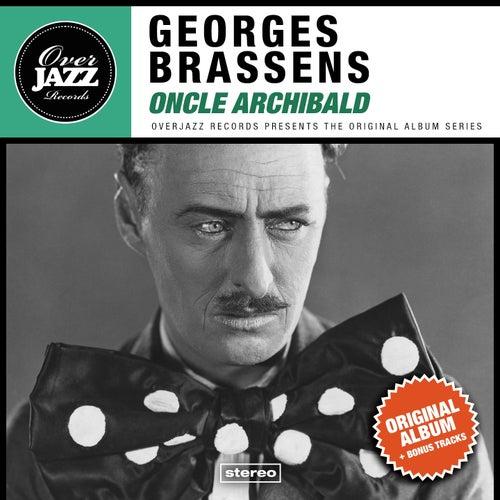 Oncle Archibald (Original Album Plus Bonus Tracks 1957) de Georges Brassens