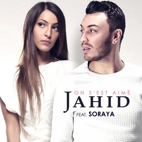 On s'est aimé by Jahid