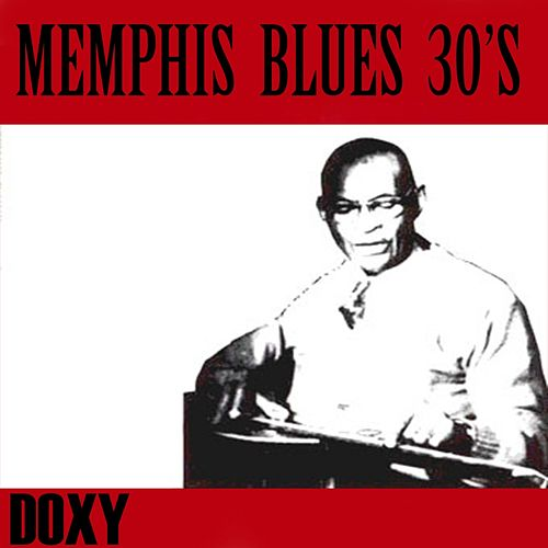 Memphis Blues 30's (Doxy Collection Remastered) de Various Artists