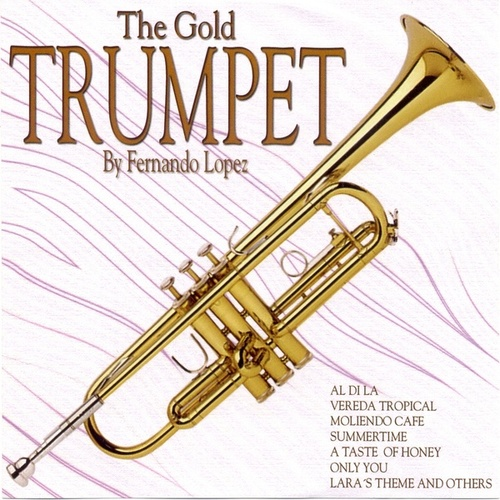 The Gold Trumpet by Fernando Lopez