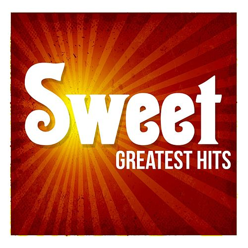Greatest Hits by Sweet