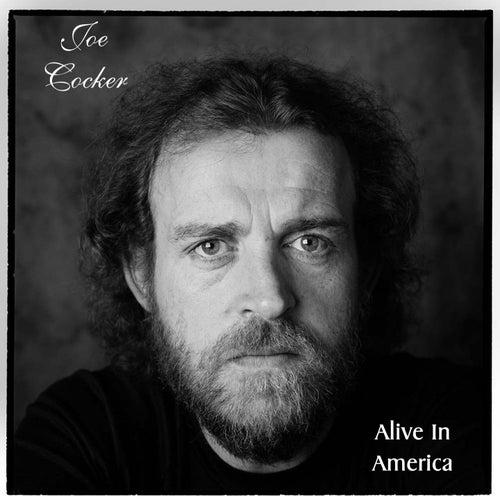 Alive in America by Joe Cocker