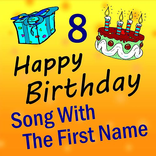 Song with the First Name, Vol. 8 de Happy Birthday