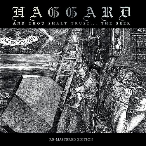 And Thou Shalt Trust The Seer (Remastered Edition) by Haggard