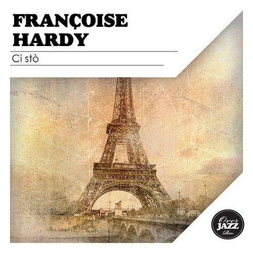 Ci stò de Francoise Hardy