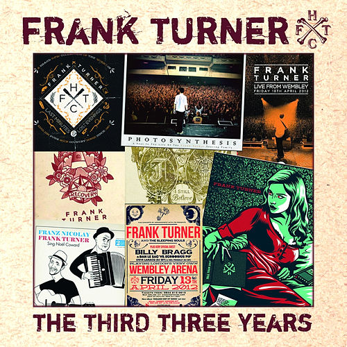 The Third Three Years von Frank Turner