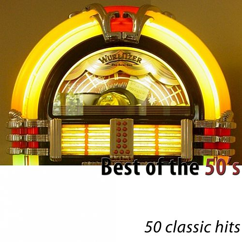 Best of the 50's (50 Classic Hits) von Various Artists