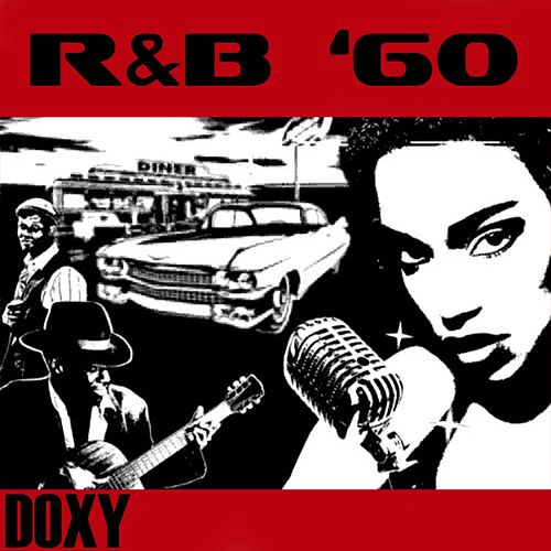R&B '60 (Doxy Collection, Remastered) by Various Artists