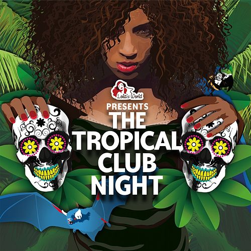 The Tropical Club Night von Various Artists
