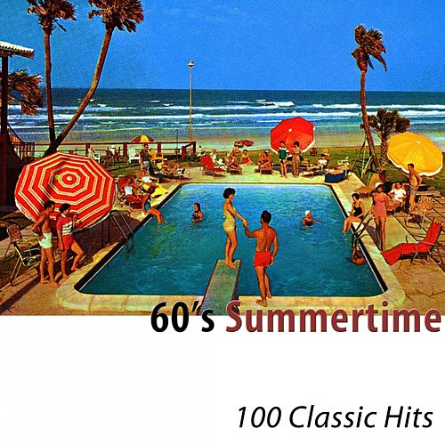 60's Summertime (100 Classic Hits) di Various Artists