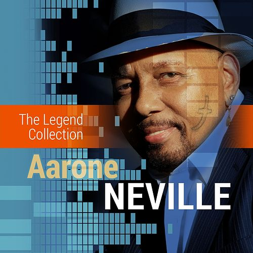 The Legend Collection: Aaron Neville by Various Artists
