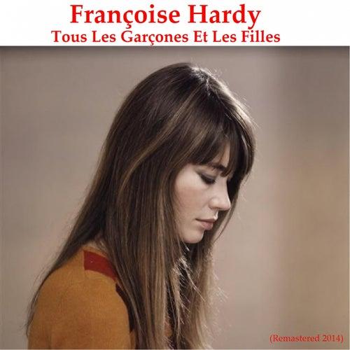 Tous les garçons et les filles (Remastered 2014) de Francoise Hardy