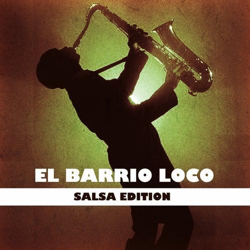 El Barrio Loco (Salsa Edition) de Various Artists