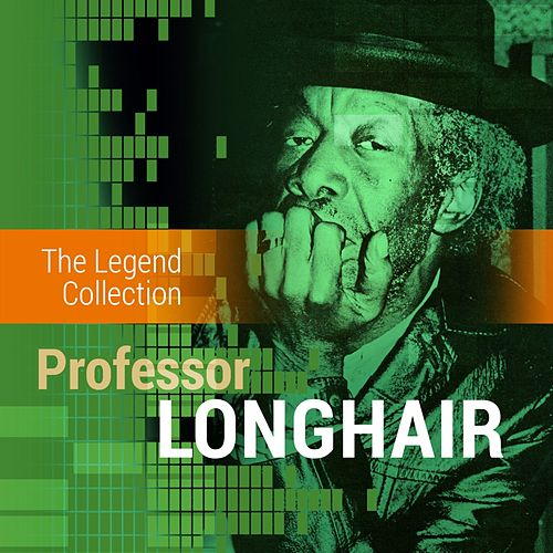 The Legend Collection: Professor Longhair de Professor Longhair