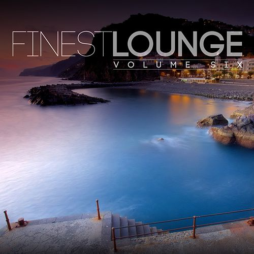 Finest Lounge, Vol. 6 by Various Artists