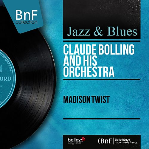 Madison Twist (Mono Version) de Claude Bolling