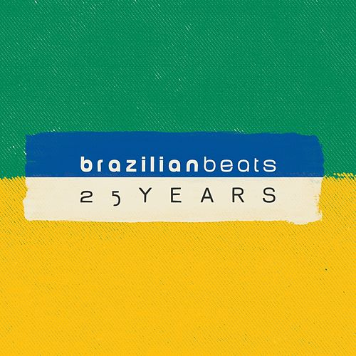 25 Years of Brazilian Beats (Mr. Bongo Presents) de Various Artists