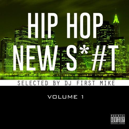 New Hip Hop Sh*#, Vol. 1 von Various Artists