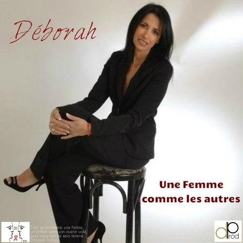 Une femme comme les autres de Deborah