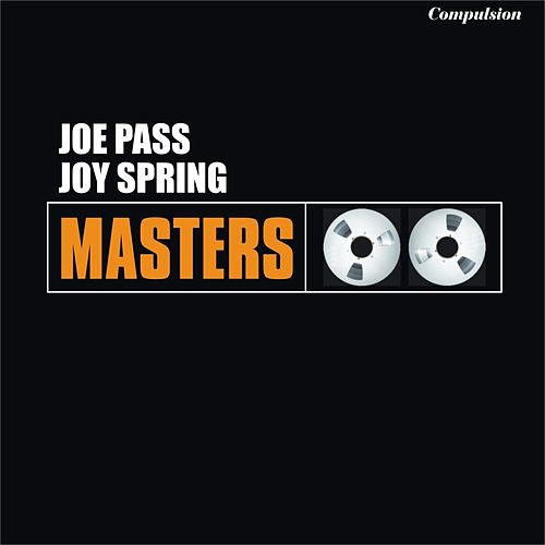 Joy Spring van Joe Pass