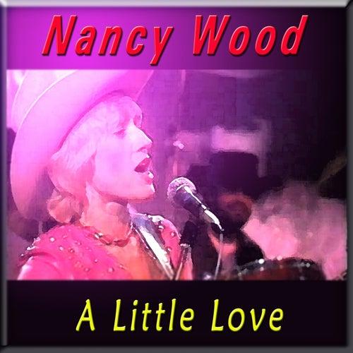 A Little Love by Nancy Wood