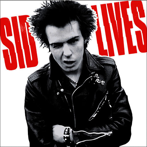 Sid Lives by Sid Vicious