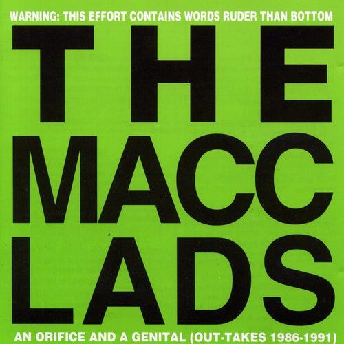 An Orifice And A Genital de The Macc Lads