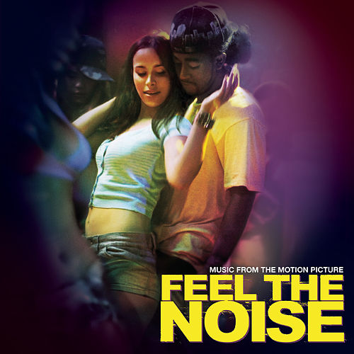 Music From The Motion Picture 'Feel The Noise' de Original Soundtrack